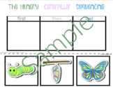 The Hungry Caterpillar 3-Step Sequencing Activity   First,