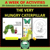 The Hungry Caterpillar A Week of Book Based Extension Activities Preschool