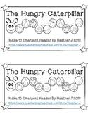 The Hungry Caterpillar Make 10 Emergent Reader