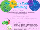 The Hungry Caterpillar Matcing