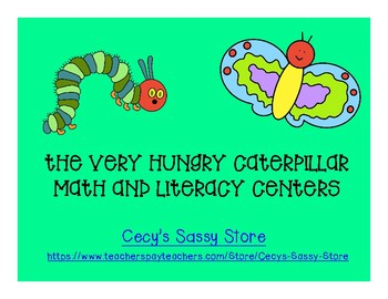 The Hungry Caterpillar Theme Literacy and Math Center Activities and More