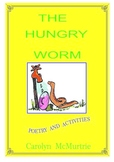 The Hungry Worm  Poetry and Activities
