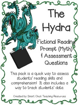 The Hydra ~ A Fictional (Myth) Reading Assessment Prompt