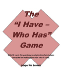 "The ""I Have - Who Has"" Multiplication Math Game"