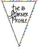 The IB Learner Profile Pennants