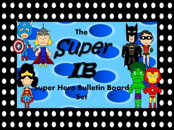 The IB Superhero Bulletin Board Set