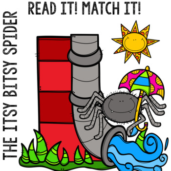 The Itsy Bitsy Spider: READ IT! MATCH IT! (English)