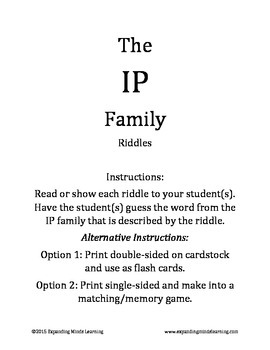 The IP Family Riddles