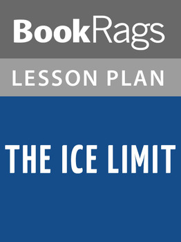 The Ice Limit Lesson Plans