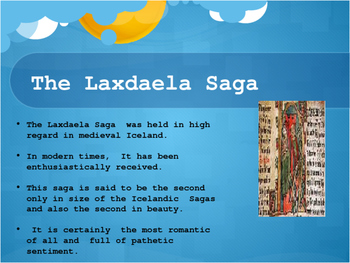The Icelandic Laxdaela Saga