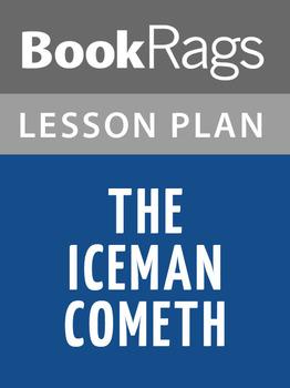 The Iceman Cometh Lesson Plans