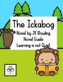 The Ickabog Novel Study (By JK Rowling) Comprehension, Voc