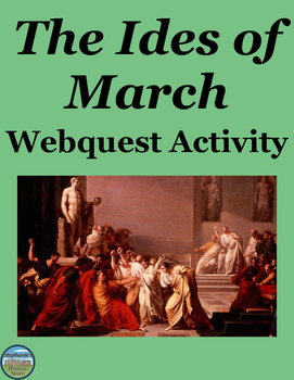 The Ides of March Webquest