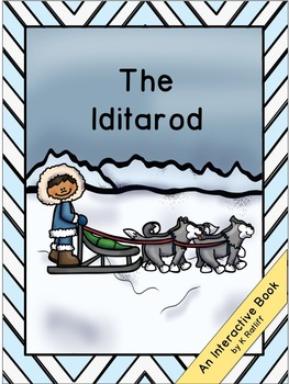 The Iditarod:  Interactive Book
