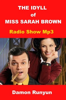 The Idyll of Sarah Brown - Damon Runyun radio Mp3