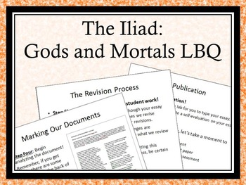 The Iliad - Gods and Mortals - Literature-Based Question Essay Process