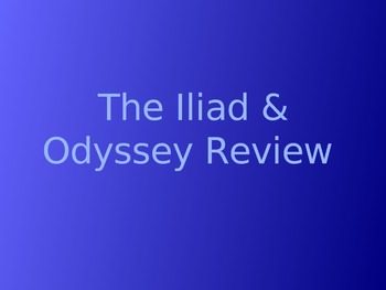 The Iliad and Odyssey Review Game