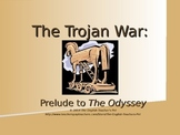 The Iliad's Trojan War PowerPoint: A Prelude to the Odyssey