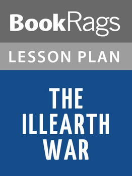 The Illearth War Lesson Plans