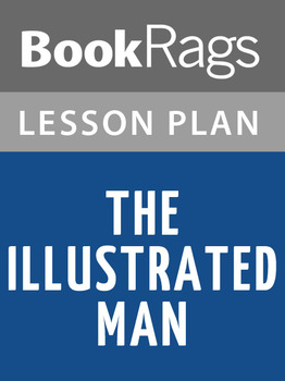 The Illustrated Man Lesson Plans