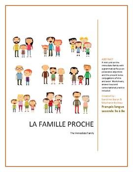 The Immediate Family | La famille proche