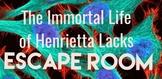 The Immortal Life of Henrietta Lacks ESCAPE ROOM and WRITI