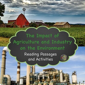 The Impact of Agriculture and Industry on the Environment:  5-ESS3-1
