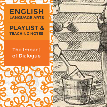 The Impact of Dialogue - Playlist and Teaching Notes