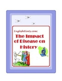 The Impact of Disease on History