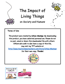 The Impact of Living Things on Society and Humans
