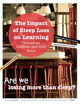 The Impact of Sleep Loss on Learning:  Technology, Caffeine, and Your Brain