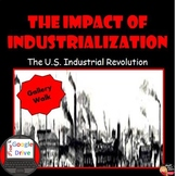 The Impact of the Industrialization Gallery Walk Activity (Print and Digital)