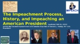 The Impeachment Process, History & Impeaching an American President (2-22-2021)