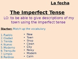 The Imperfect Tense - Describing your town - Using Present