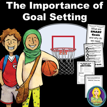 The Importance Of Goal Setting Lesson