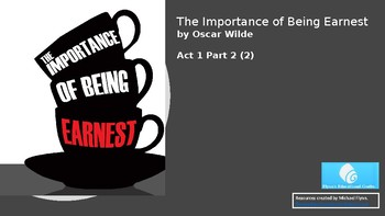 The Importance of Being Earnest (2) Act 1 Part 2