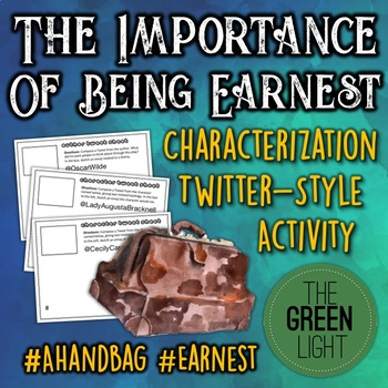The Importance of Being Earnest Characterization Activity: Task Cards