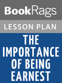 The Importance of Being Earnest Lesson Plans