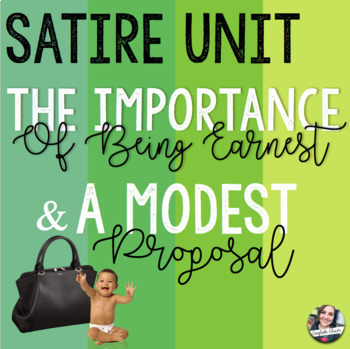 The Importance of Being Earnest and A Modest Proposal Unit Materials