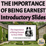 The Importance of Being Earnest Introductory PowerPoint