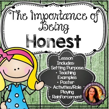 The Importance of Being Honest