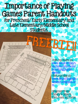 The Importance of Playing Games Parent Handout!