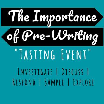 """The Importance of Pre-Writing- Pre-Writing """"Tasting"""" Event"""