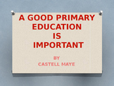 The Importance of a Good Primary/Elementary Education