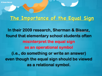 The Importance of the Equal Sign (=)