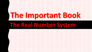 The Important Book and The Real Number System