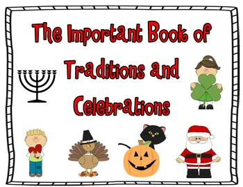 The Important Book of Traditions and Celebrations