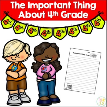 The Important Thing About 4th Grade