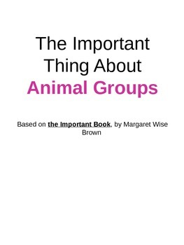 The Important Thing About Animal Groups (PowerPoint)