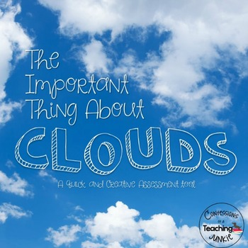 The Important Thing About Clouds